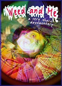 Movie torrents to download Weed and Me [720pixels]