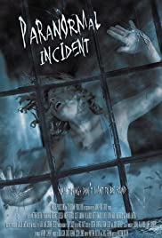 Paranormal Incident Poster