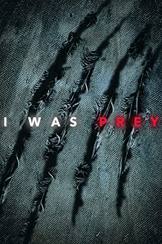 I Was Prey Season 3