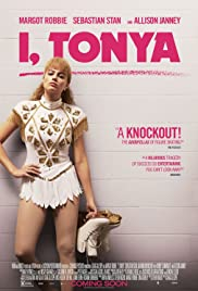 I, Tonya (2017) Poster - Movie Forum, Cast, Reviews