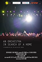 An Orchestra in Search of a Home