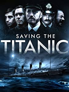 Movie trailer watch Saving the Titanic [1280p]