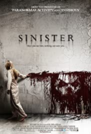 Sinister(2012) Poster - Movie Forum, Cast, Reviews