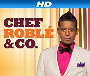 Where to stream Chef Roble & Co.