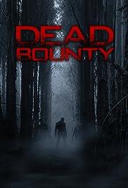 Dead Bounty Poster