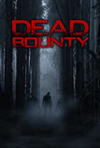 Primary photo for Dead Bounty