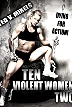 Primary image for Ten Violent Women: Part Two