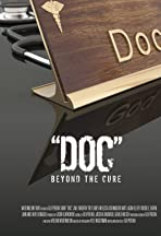 Doc: Beyond the Cure