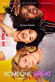 Brittany Snow, Gina Rodriguez, and DeWanda Wise in Someone Great (2019)