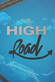 The High Road with Drake and Serena Travis Poster