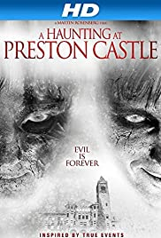 Preston Castle (2014) Poster - Movie Forum, Cast, Reviews