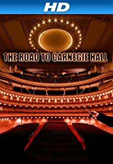 The Road to Carnegie Hall (2010)