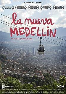 La nueva Medellín (2016)