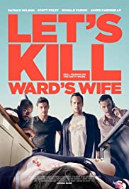 Let's Kill Ward's Wife (2014) 1080p