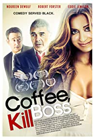 Primary photo for Coffee, Kill Boss