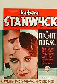 Night Nurse (1931) Poster - Movie Forum, Cast, Reviews