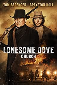 Tom Berenger and Greyston Holt in Lonesome Dove Church (2014)
