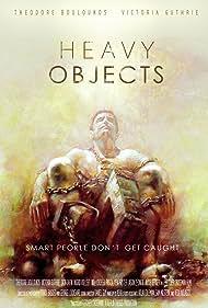 Heavy Objects (2015)