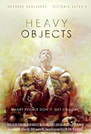 Heavy Objects Poster
