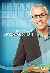 Primary photo for Dr. Drew's Lifechangers