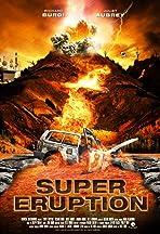 Super Eruption