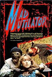 Mad Mutilator Poster