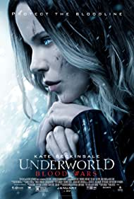 Underworld: Blood Wars (2017) Poster - Movie Forum, Cast, Reviews