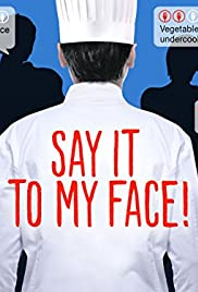 Say It to My Face! Poster