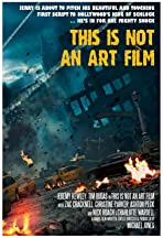 This Is Not an Art Film