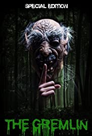 The Gremlin(2007) Poster - Movie Forum, Cast, Reviews