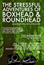 The Stressful Adventures of Boxhead & Roundhead (2014) Poster