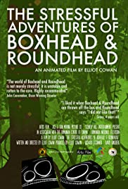 The Stressful Adventures of Boxhead & Roundhead Poster