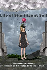 Life of Significant Soil Poster
