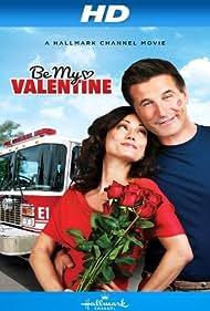 Be My Valentine (2013) Poster - Movie Forum, Cast, Reviews