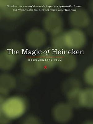 Where to stream The Magic of Heineken