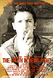 The Truth in Being Right Poster
