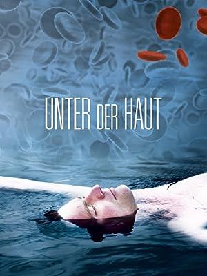 Where to stream Unter der Haut