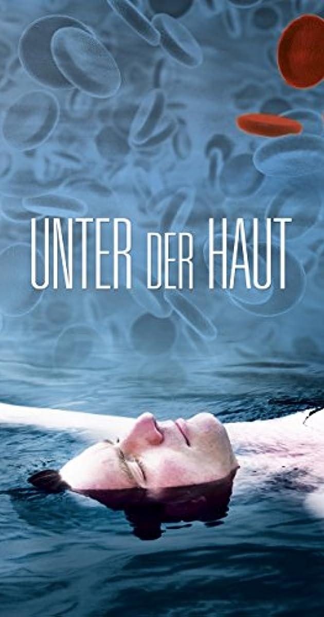 Unter Der Haut Tv Movie 2015 Imdb
