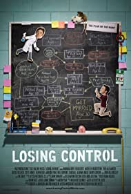 """LOSING CONTROL, a quirky romantic comedy about a female scientist who wants proof that her boyfriend is """"the one."""" Written and Directed by Valerie Weiss."""