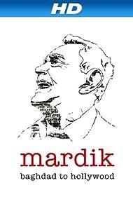 Mardik: Baghdad to Hollywood (2008)
