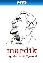 Mardik: Baghdad to Hollywood Poster