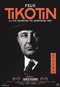 Movie film free download Tikotin - Het fascinerende leven van een kunsthandelaar in tijden van oorlog en vrede by [h264]
