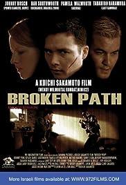 Broken Path (2008) 1080p