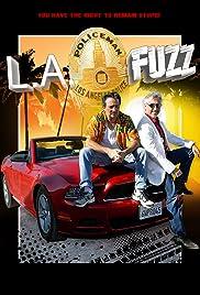 LA Fuzz Poster