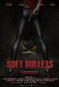 Soft Bullets in hindi 720p