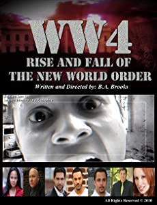 WW4: Rise and Fall of the New World Order full movie download in hindi hd
