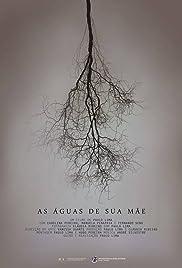 As Águas de Sua Mãe Poster