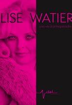 Lise Watier, une vie à entreprendre