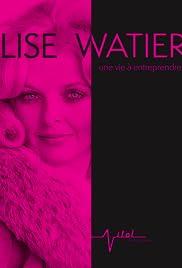Lise Watier, une vie à entreprendre Poster