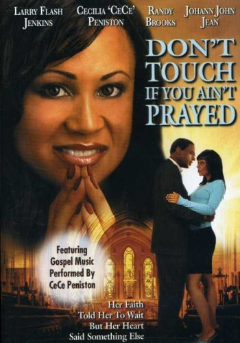Don't Touch If You Ain't Prayed on FREECABLE TV